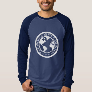 The World is My Country Long Sleeve Raglan T-Shirt Tシャツ
