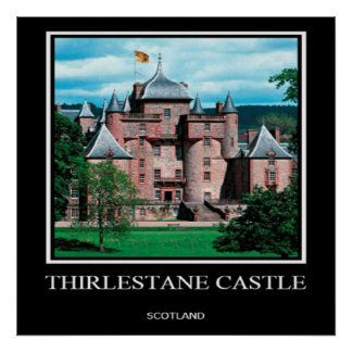 Thirlestaneの城、スコットランドのポスター ポスター