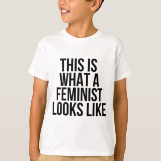 This Is What A Feminist Looks Like - Feminism Tシャツ