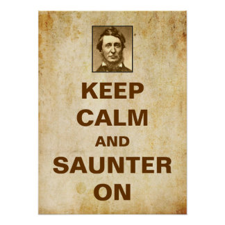 Thoreauポスターの平静そしてSaunterを保って下さい ポスター
