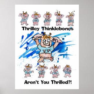 Thrilley Thinklebonesポスタープリント ポスター
