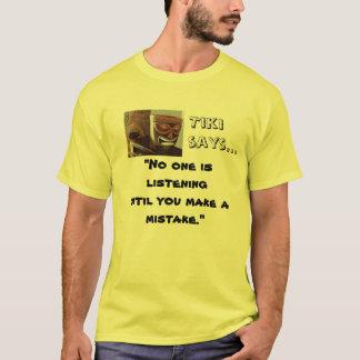 Tikiは言います Tシャツ