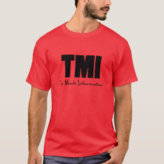 TMIたくさんの情報 Tシャツ