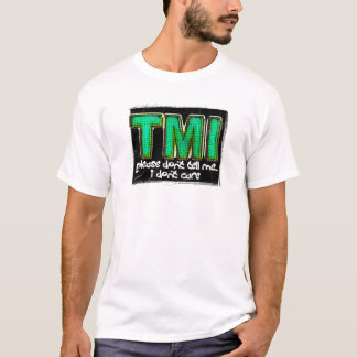 TMI Tシャツ