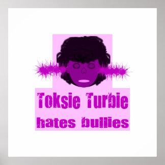 Toksie Turbieの憎悪のいじめっ子 ポスター
