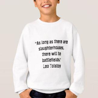 Tolstoyの菜食主義の引用文 スウェットシャツ