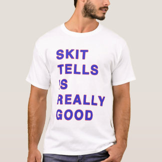 Trale Lewousの寸劇は告げます Tシャツ