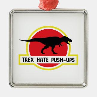 Trexの憎悪のプッシュ・アップ メタルオーナメント