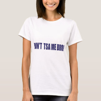 - TSA私BROは Tシャツ