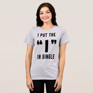 TumblrのTシャツ私は独身のにIを置きました Tシャツ
