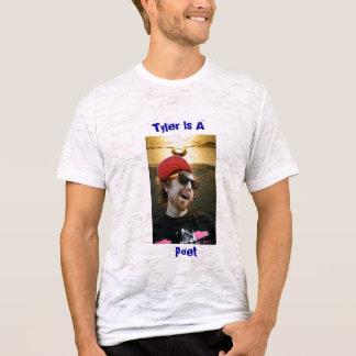 Tyler、Tyler、詩人はAです Tシャツ