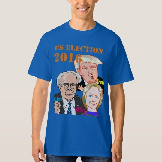 US Election- Trump.Sanders.Hillary. Tシャツ