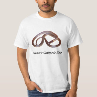 Usambaraのムカデ食べる人の価値Tシャツ Tシャツ