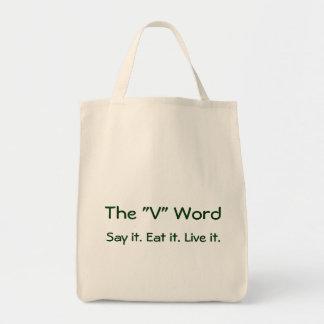 """V""の単語は、それを言います。 それを食べて下さい。 それは住んでいます。 買い物袋 トートバッグ"