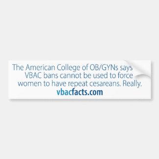 VBAC: 病院はcesareansを強制できません バンパーステッカー