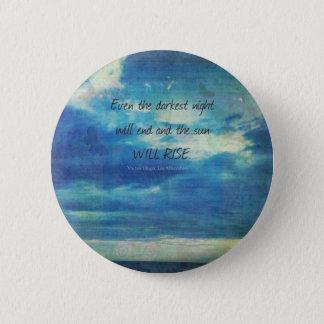 Victor Hugo, Les Miserables quote  inspirational 5.7cm 丸型バッジ
