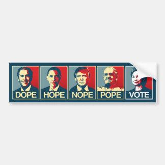 Voteヒラリー・クリントン2016年ドープ塗料の希望のNopeの法皇 バンパーステッカー
