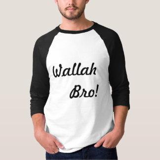 Wallah Bro Tシャツ