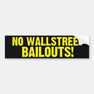 Wallstreetの脱出無し! バンパーステッカー