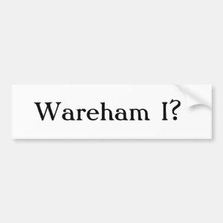 Wareham Iか。 バンパーステッカー