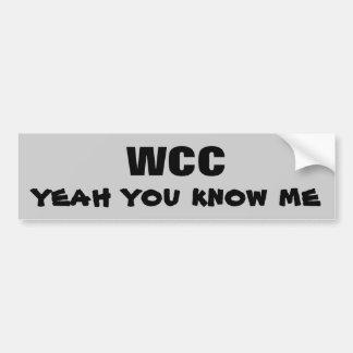 WCCええ私を知っています バンパーステッカー