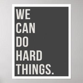 "We Can Do Hard Things 11""x14"" Art Print ポスター"