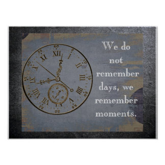 We remember moments -Quote about life - art print ポスター