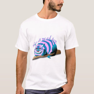 We're All Mad Here Cheshire Cat Tシャツ