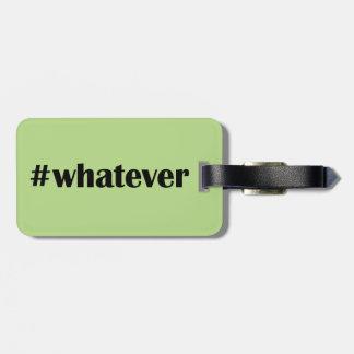 #whateverの荷物のラベル-声明、引用文 ラゲッジタグ