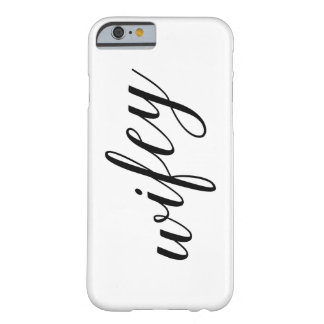 WifeyのiPhoneの場合 Barely There iPhone 6 ケース