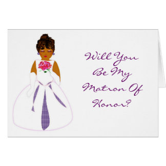 """Will You Be My Matron Of Honor"" Card カード"