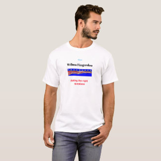 Wilma Fingerdoo Asking the Right Questions Holiday Tシャツ