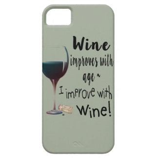Wine Improves with age I improve with Wine cover iPhone SE/5/5s ケース