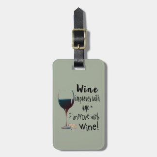 Wine Improves with age I improve with Wine Tag ラゲッジタグ