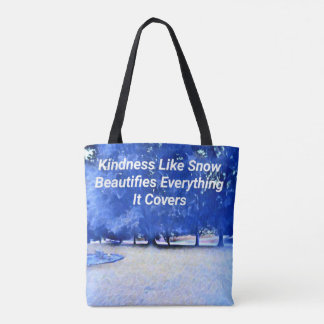 Winter Blue White Inspirational Kindness Quote トートバッグ