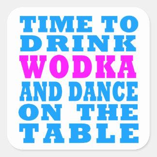 Wodkaを飲み、テーブルで踊る時間 スクエアシール