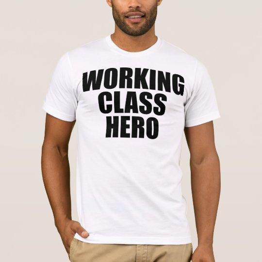 WORKING CLASS HERO -black logo- Tシャツ