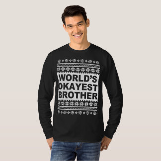 Worlds Okayest Brother Ugly Christmas Sweater Tシャツ