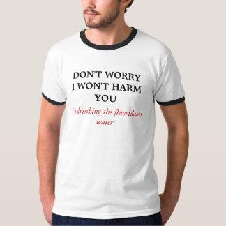 WORRYIは害を与えません、私飲んでいますfを… Tシャツ