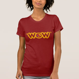 """""""WOW""""の女性Tシャツ Tシャツ"""