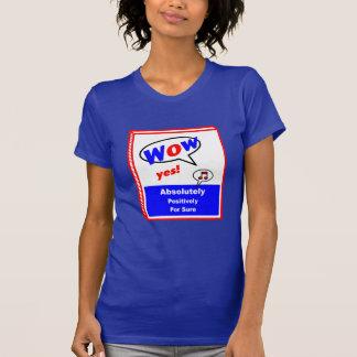 """WOW! 女性は""""前向きな""""破裂音芸術のTシャツを考えます Tシャツ"""