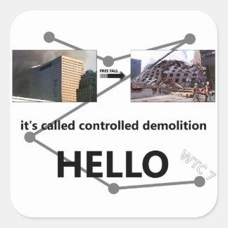 wtc7それは管理された破壊を、こんにちは呼びました 正方形シール・ステッカー
