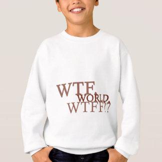 WTFの世界 スウェットシャツ