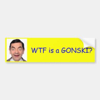 WTFはGONSKIですか。 バンパーステッカー