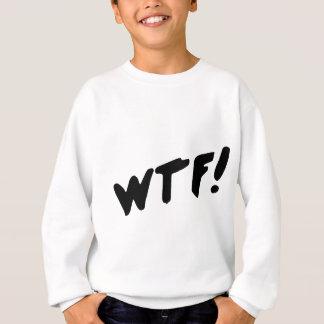 WTF! スウェットシャツ