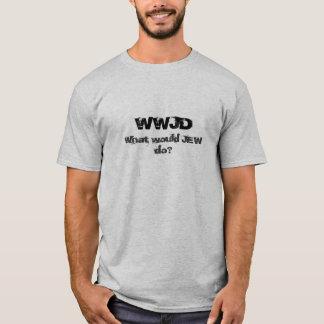 WWJD、ユダヤ人は何をしますか。 Tシャツ