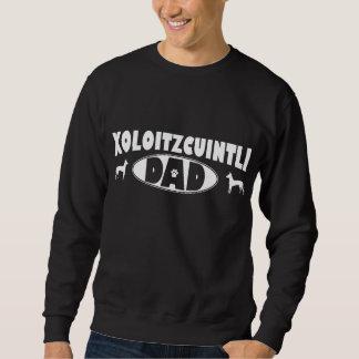 Xoloitzcuintliのパパ スウェットシャツ