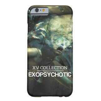 XV EXOPSYCHOTIC II BARELY THERE iPhone 6 ケース
