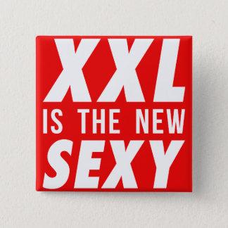 XXLは新しいセクシーです 5.1CM 正方形バッジ