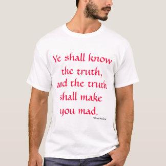 Yeは真実を知っています Tシャツ
